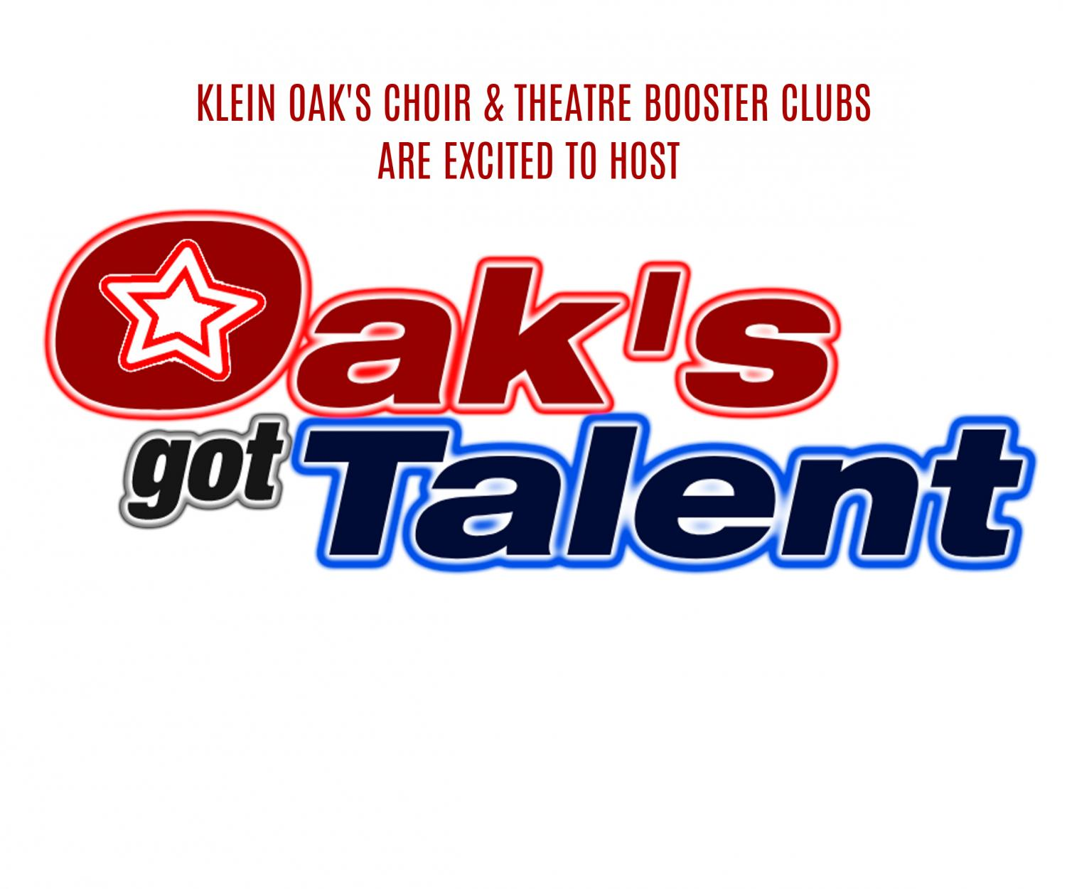 Logo of Oak's Got Talent Show on flyer made by the Choir and Theatre Booster Clubs.